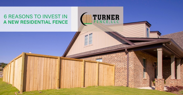 6 Reasons to Invest in a New Residential Fence
