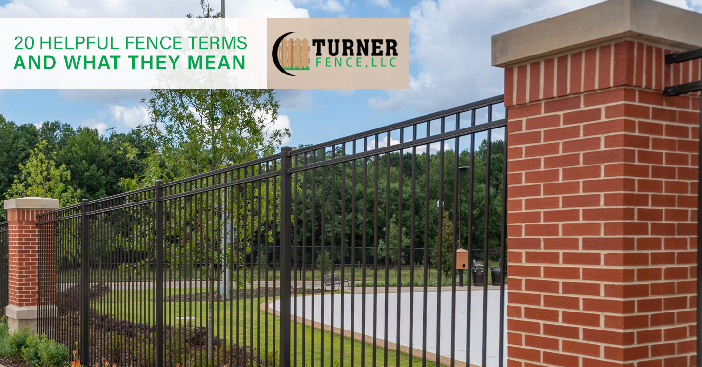 20 Helpful Fence Terms and What They Mean