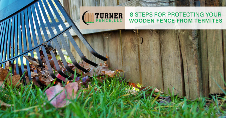 Read more about the article 8 Steps for Protecting Your Wooden Fence From Termites