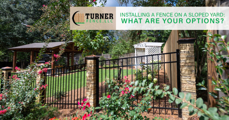 Installing a Fence on a Sloped Yard: What Are Your Options?