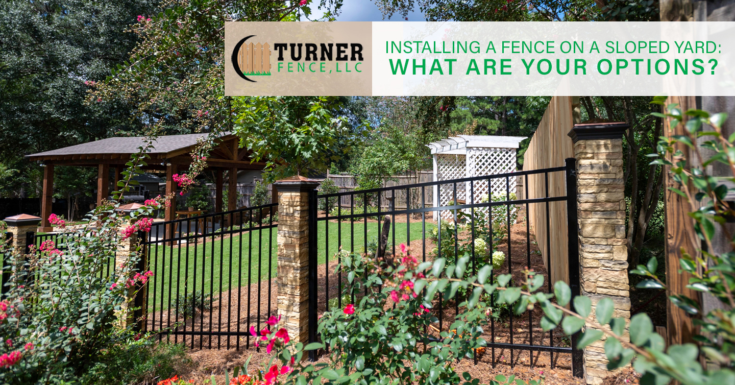 Read more about the article Installing a Fence on a Sloped Yard: What Are Your Options?